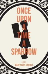 Once Upon a Time a Sparrow book cover
